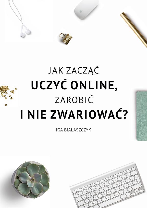Jak_zaczac_uczyc_online_Iga_Bialaszczyk-1-okladka